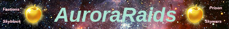 AuroraRaids | NEW NETWORK | Factions | Prison | Skyblock | Skywars