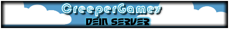 --- CreeperGames--- Dein Server