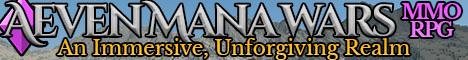 Aeven Mana Wars - An Immersive, Unforgiving MMORPG