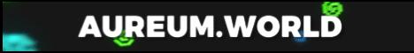 Aureum [1.12.1] [Custom World]