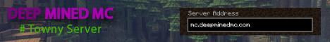 Deep Mined MC 1 Towny Server