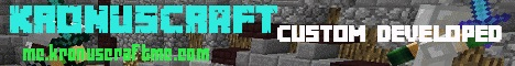 KronusCraft Network | Custom Developed | Friendly Community