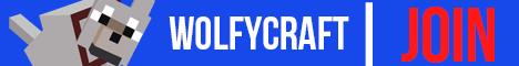 -  WolfyCraft  -